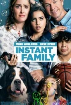 Instant Family ครอบครัวปุ๊บปั๊บ