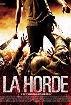 The Horde (La horde) ฝ่านรก โขยงซอมบี้