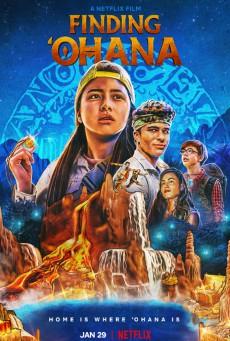 Finding Ohana (2021) ผจญภัยใจอะโลฮา