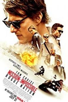 Mission Impossible 5 มิชชั่นอิมพอสซิเบิ้ล 5 ปฏิบัติการรัฐอำพราง