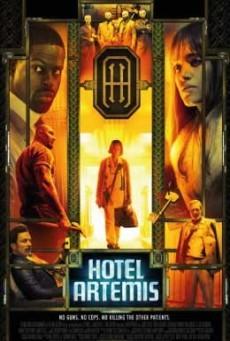 Hotel Artemis โรงแรมโคตรมหาโจร