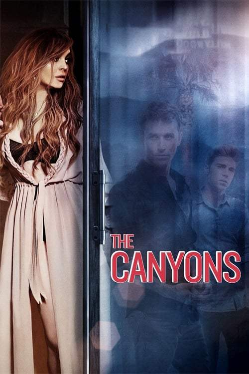 The Canyons (2013) แรงรักพิศวาส