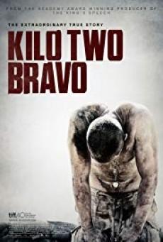 Kilo Two Bravo ฝ่านรกคาจาคี
