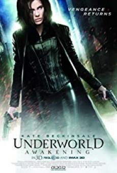 Underworld: Awakening สงครามโค่นพันธุ์อสูร 4: กำเนิดใหม่ราชินีแวมไพร์ (ภาค 4)