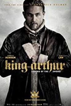 King Arthur Legend of the Sword คิง อาร์เธอร์ ตำนานแห่งดาบราชันย์