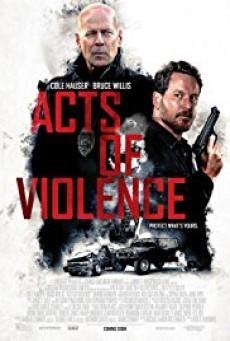 Acts of Violence คนอึดล่าเดือด
