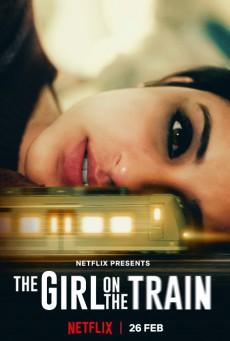 The Girl on the Train (2021) ฝันร้ายบนเส้นทางหลอน