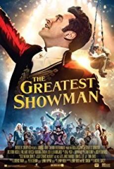 The Greatest Showman โชว์แมนบันลือโลก