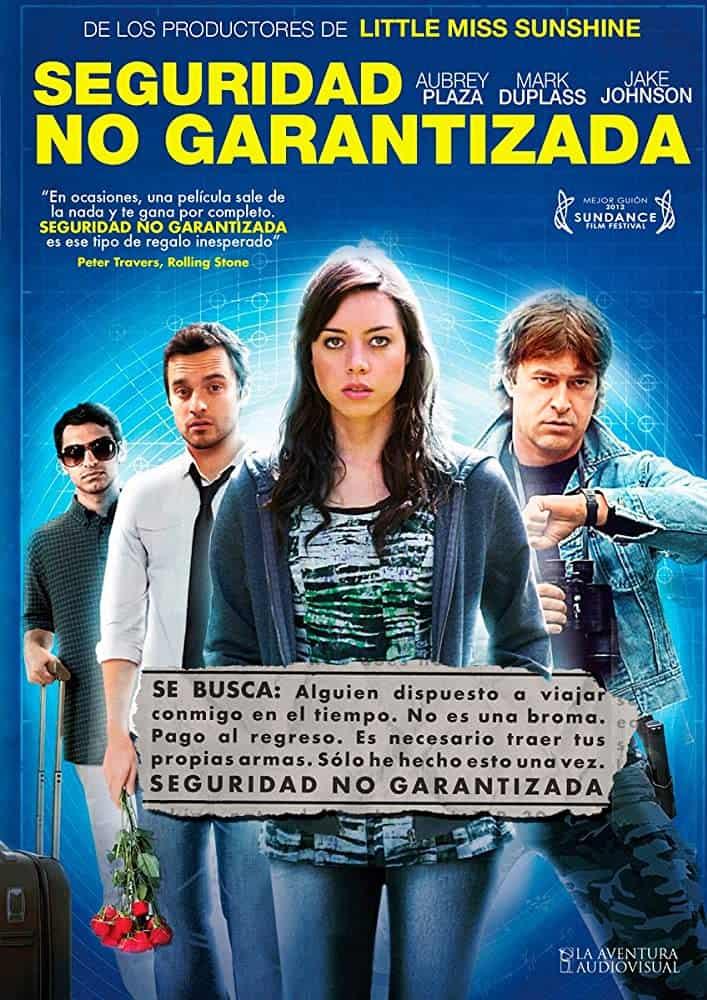 Safety Not Guaranteed (2012) ไม่รับรองความปลอดภัย