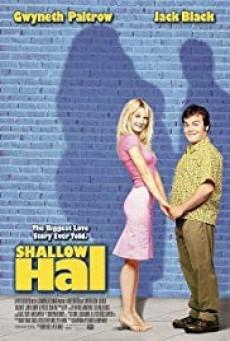 Shallow Hal รักแท้...ไม่อ้วนเอาเท่าไร