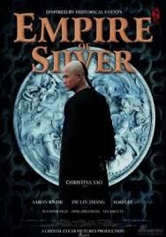 Empire of Silver (2009) จอมบุรุษบัลลังก์เงิน
