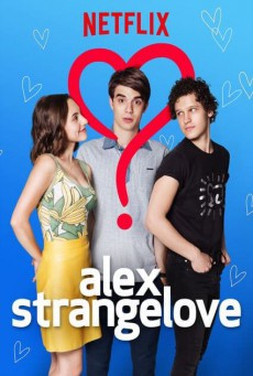 Alex Strangelove รักพิลึกพิลั่นของอเล็กซ์