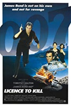 James Bond 007 ภาค 16 Licence to Kill 007 รหัสสังหาร (1989)