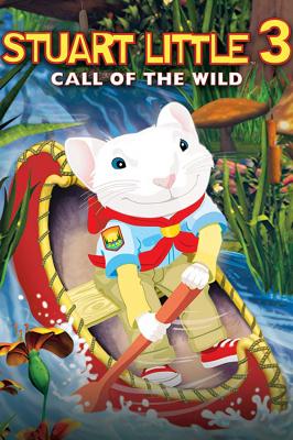Stuart Little 3 Call of The Wild (2005) สจ๊วต ลิตเติ้ล เจ้าหนูแสนซน ภาค 3