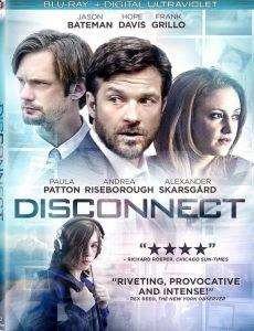 Disconnect (2012) เครือข่ายโยงใยมรณะ