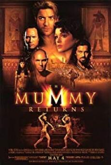 The Mummy Returns เดอะ มัมมี่ รีเทิร์นส์ ฟื้นชีพกองทัพมัมมี่ล้างโลก (2001)