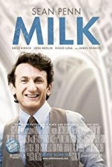 Milk ฮาร์วี่ย์ มิลค์ ผู้ชายฉาวโลก