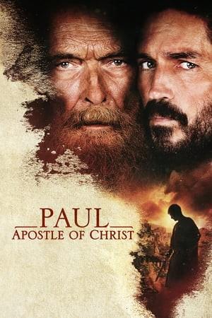 Paul Apostle of Christ (2018) พอล อัครสาวกของพระเจ้า