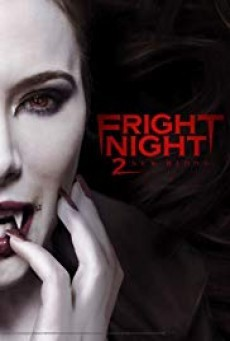 Fright Night 2 คืนนี้ผีมาตามนัด 2 ดุฝังเขี้ยว