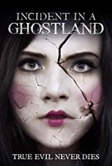 Incident in a Ghostland บ้านตุ๊กตาดุ