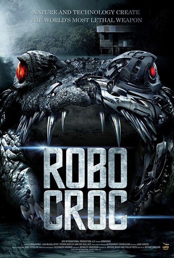 Robo Croc (2013) โรโบคร็อก โคตรเคี่ยมจักรกล