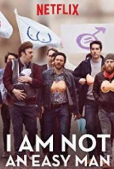 I Am Not an Easy Man (2018) ผมไม่ใช่ผู้ชายง่ายๆ