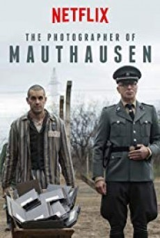The Photographer of Mauthausen ช่างภาพค่ายนรก