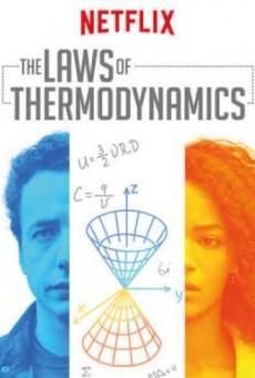 The Laws of Thermodynamics ฟิสิกส์แห่งความรัก