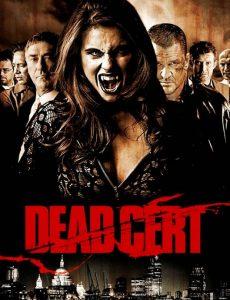 Dead Cert (2010) ดับนรกกลืนตะวัน