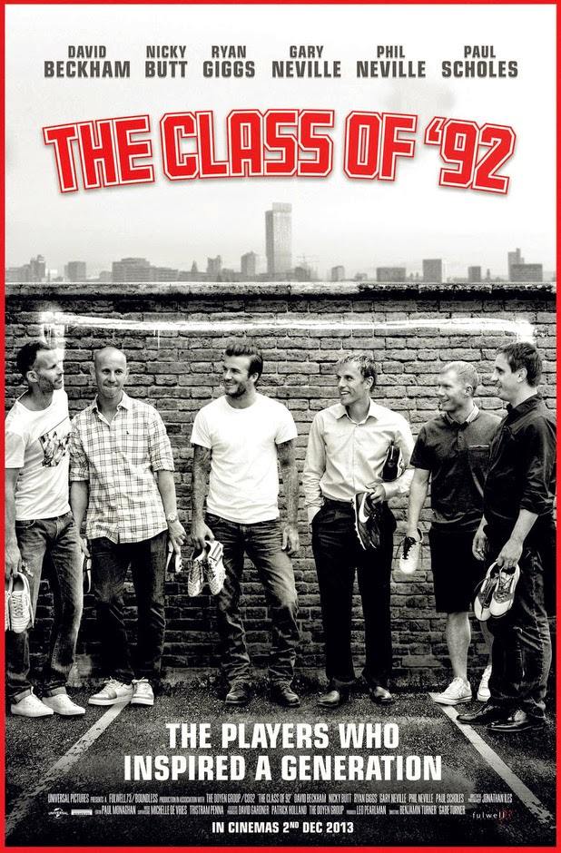 The Class of 92 (2013) รวมดาวปี 92 สุดยอดขุนพลทีมนักเตะ