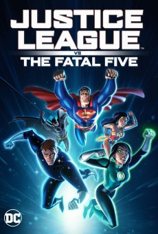 Justice League vs the Fatal Five จัสตีซ ลีก ปะทะ 5 อสูรกายเฟทอล ไฟว์