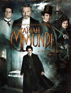 Mariah Mundi & The Midas Box (2013) มารายห์ มันดี้ ผจญภัยล่ากล่องปริศนาครองโลก