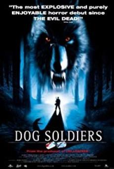 Dog Soldiers ( กัดไม่เหลือซาก )
