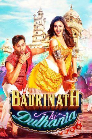 Badrinath Ki Dulhania (2017) เจ้าสาวของบาดรินาท