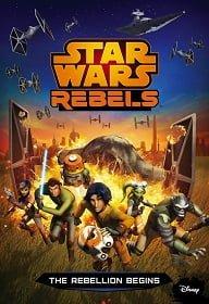 Star Wars Rebels Spark of Rebellion (2014) ศึกกบฎพิทักษ์จักรวาล