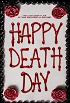 Happy Death Day 1 สุขสันต์วันตาย