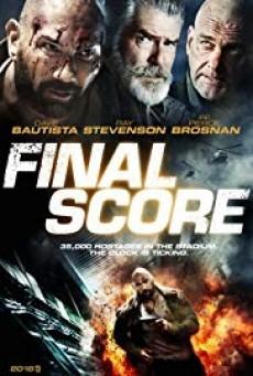 Final Score ยุทธการดับแผน ผ่าแมตช์เส้นตาย