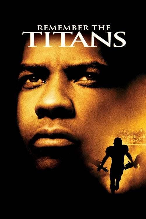 Remember The Titans (2000) สู้หมดใจ เกียรติศักดิ์ก้องโลก